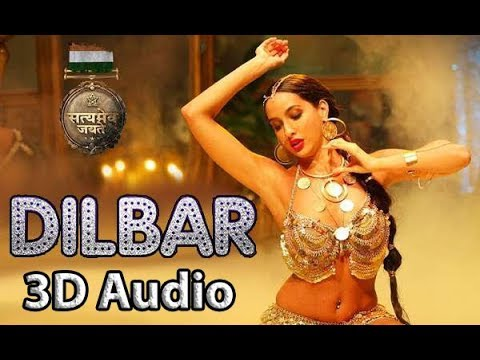 DILBAR | Satyameva Jayate | 3D Audio | Bass Boosted | Surround Sound | Use Headphones 👾