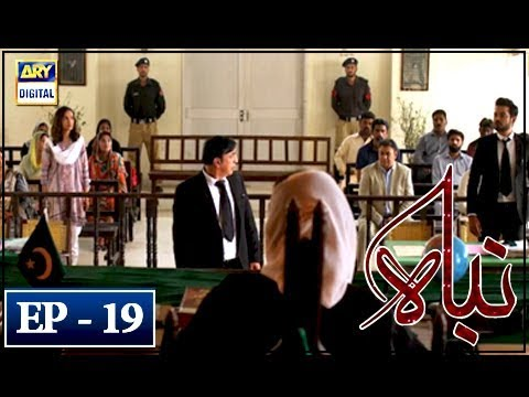 Nibah - Episode 19 - 10th May 2018 - ARY Digital Drama