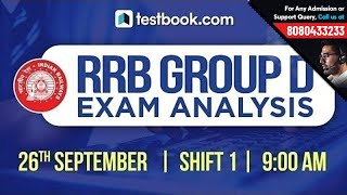 RRB Group D 2018 Exam Analysis | 26th September Shift 1 | Exam Review + Questions Asked