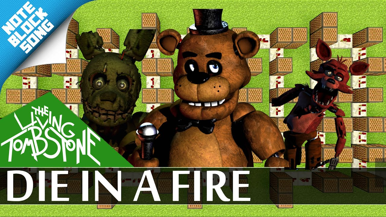Die in a fire fnaf 3 minecraft note block song the living