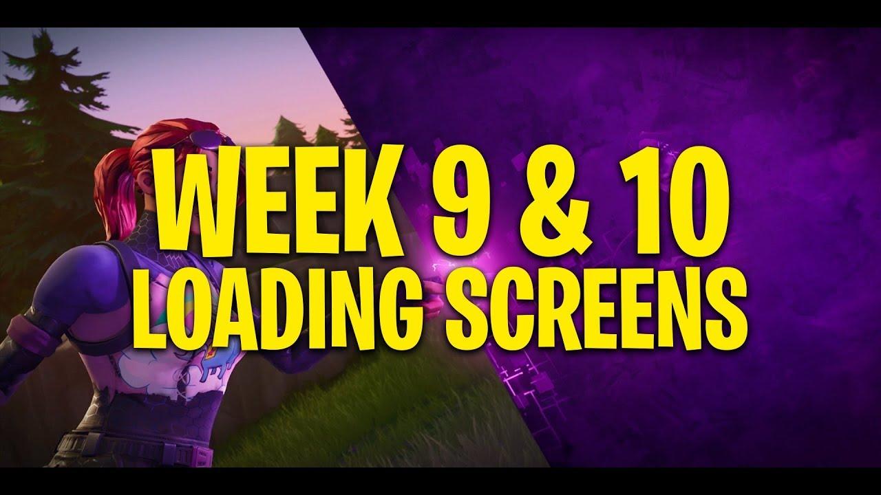 Fortnite Leaked Week 9 Week 10 Loading Screens Youtube