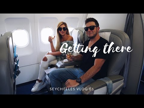SEYCHELLES VLOG 01 - BUSINESS CLASS TO SEYCHELLES