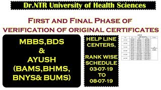 Dr.NTR University MBBS,BDS & AYUSH Counselling Certificates Verification Schedule 2019