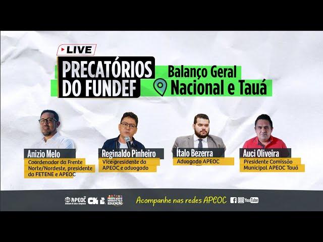 📣 LIVE: BALANÇO GERAL DOS PRECATÓRIOS DO FUNDEF