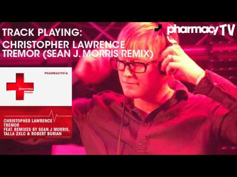 Christopher Lawrence - Tremor (Sean J. Morris Remix)