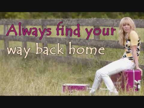 Hannah Montana - always find your way back home...