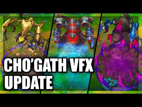 All Cho'Gath Skins Update 2018 New Visual Effects (VFX) League of Legends