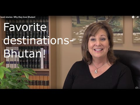 Travel stories- Why they love Bhutan!