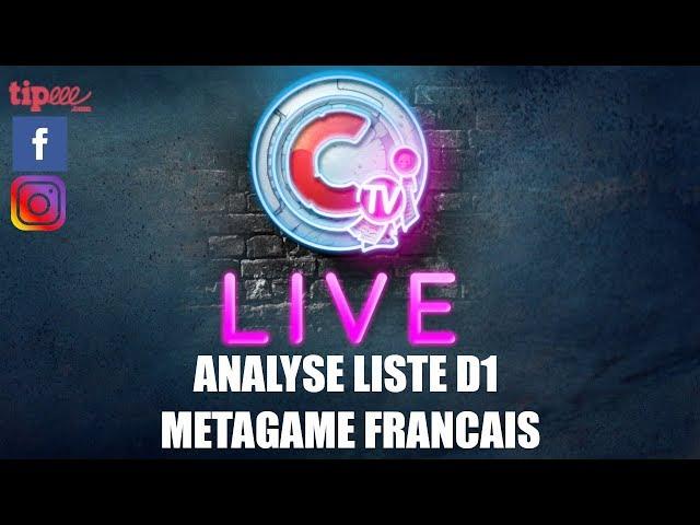 CTV Live - METAGAME FRANCAIS - analyse des listes ETC du D1