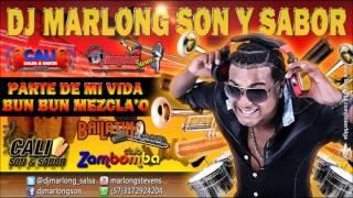 Parte de mi Vida - Bum Bum Mezcla'o - DJ Marlong Son y Sabor thumbnail