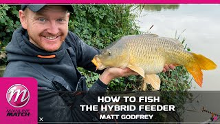Mainline Match Fishing TV - How To Fish The Hybrid Feeder!