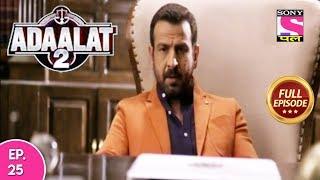 Adaalat 2 - Full Episode  25 - 26th  December, 2017