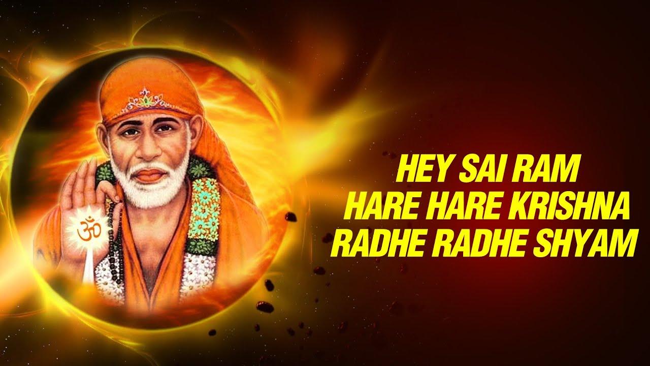 Radhe Krishna Wallpaper With Quotes Hey Sai Ram Hare Hare Krishna Radhe Radhe Shyam Sai Bhajan