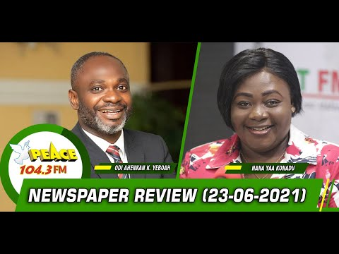 Newspaper Review On Peace 104.3 FM (23/06/2021)