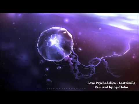 Love Psychedelico - Last Smile Remix