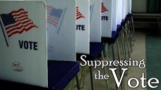 Suppressing the Vote | Disenfranchisement