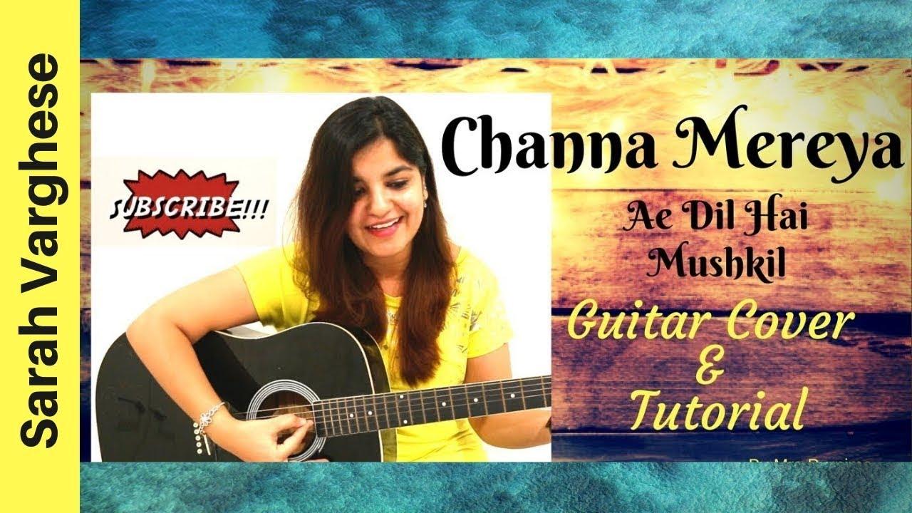 Channa Mereya- Ae Dil Hai Mushkil // Female Guitar Cover + Easy Chords  Tutorial ✔ ✔    Mrs Purnima