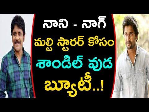 Akkineni Nagarjuna and Nani multistarer movie Heroine Confirmed | Akkineni Nagarjuna | Media Poster