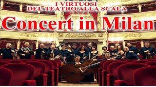 I Virtuosi del Teatro alla Scala - Concert in Milan