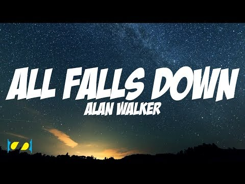 All Falls Down - Alan Walker (Steve Aoki Remix) [ Lyric Video ]