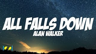 All Falls Down - Alan Walker (Steve Aoki Remix) [ Lyric  ]