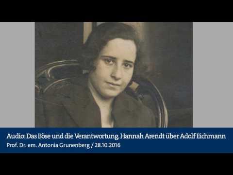 Audio: Das Böse und die Verantwortung. Hannah Arendt über Adolf Eichmann