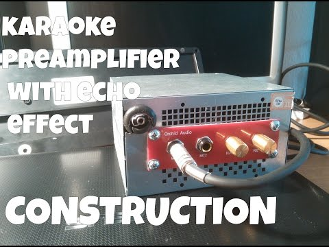 Home karaoke preamplifier with echo effect CONSTRUCTION