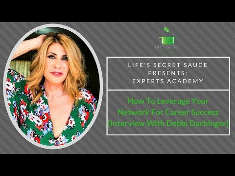 How To Leverage Your Network For Career Success [Interview With Debbi Dachinger]