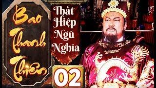 Phim Hay   Bao Thanh Thiên Thất Hiệp Ngũ Nghĩa - Tập 02  Full HD   PhimTV