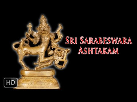Sri Sarabeswara Ashtakam - Powerful Mantra - Dr.R. Thiagarajan