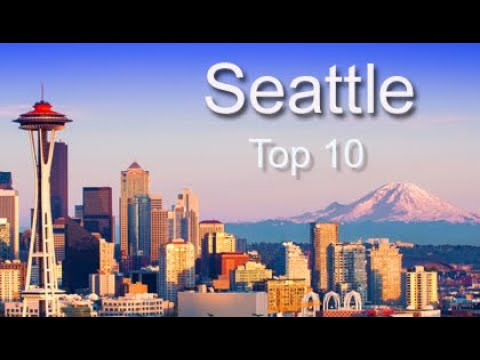 Seattle Top Ten Things To Do
