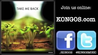 KONGOS - Take Me Back