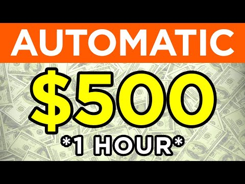 Earn $500 In 60 Min AUTOMATIC! (Easy Way To Make Money From Home)