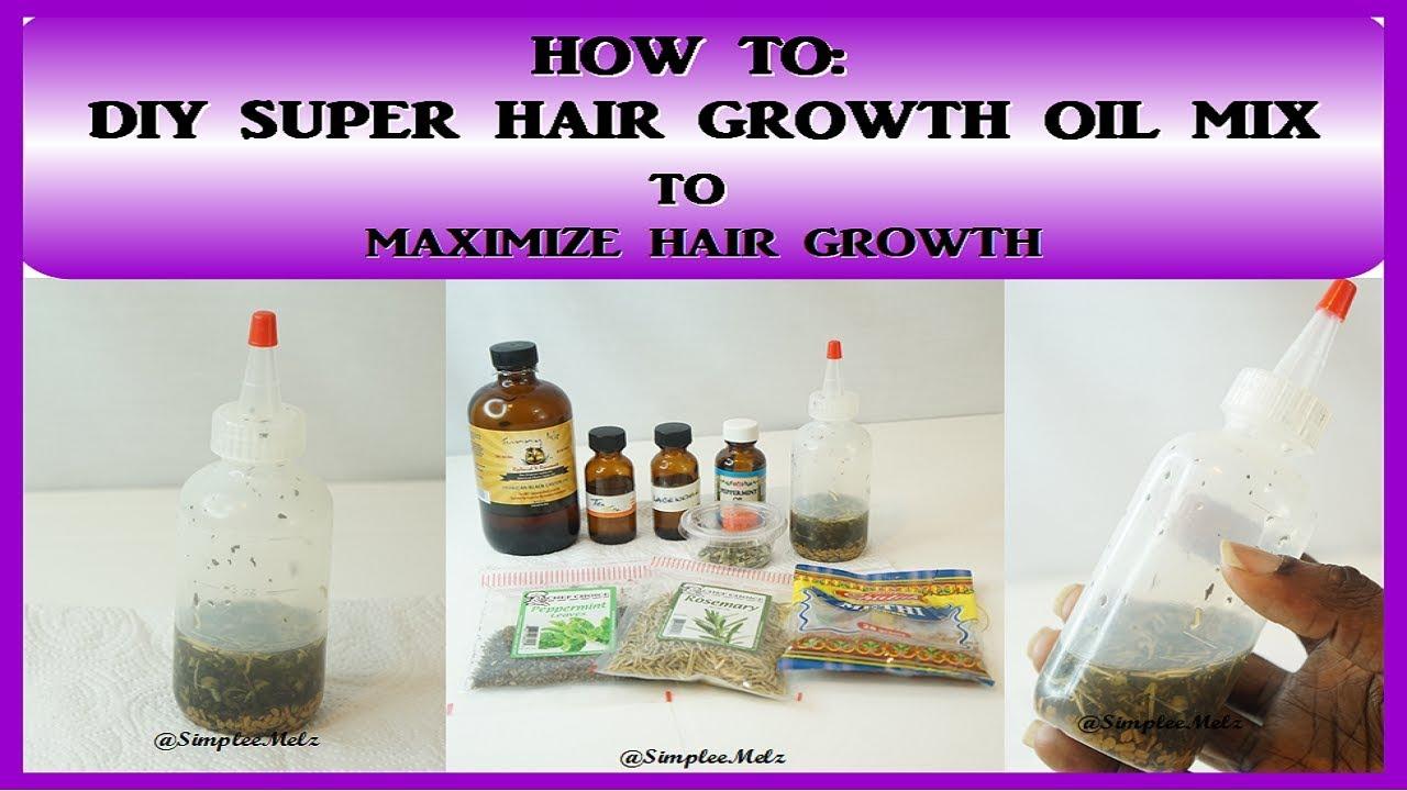 Diy Super Hair Growth Oil Mix To Maximize Hair Growth Fast Hair