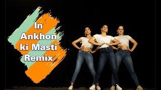 In Aankhon Ki Masti Ke Remix | Dance | Sneha Kapoor | Raull Chowdhary Choreography