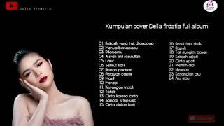 Kumpulan lagu cover Della firdatia