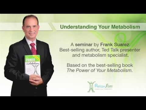 How The Metabolism Works - A Seminar With Award Winning Metabolism Specialist Frank Suarez
