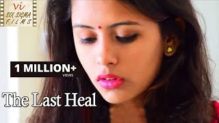 Husband And Wife's Unusual Secret | The Last Heal | Hindi Short Film | Six Sigma Films