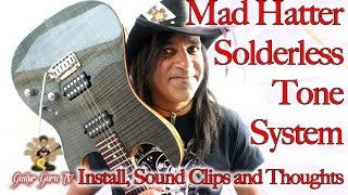 Mad Hatter Terminator Tone System - Install, Before and After Clips and Thoughts!!! Guitar Guru TV thumbnail
