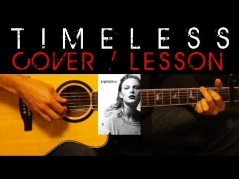 TIMELESS - Taylor Swift Official Audio / Cover 🎸 Guitar Lesson Look What You Made Me Do