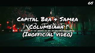 Capital Bra & Samra - Colombiana (inOfficial Video)