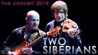 TWO SIBERIANS FULL CONCERT