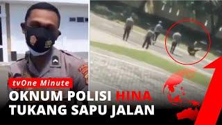 Hina Tukang Sapu Jalan, Oknum Polisi Dihukum Koprol Siang Bolong   tvOne Minute