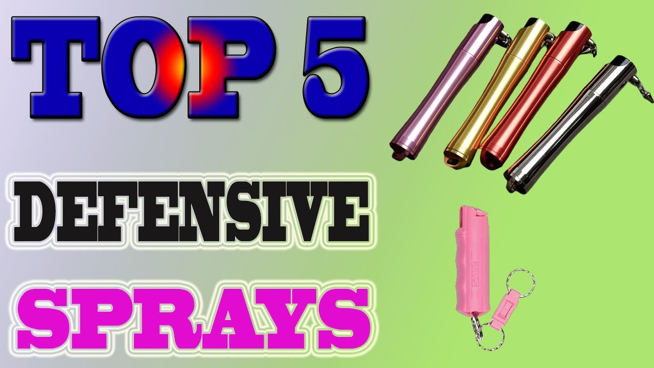 Top 5 Best DEFENSIVE SPRAYS In 2020 Review.