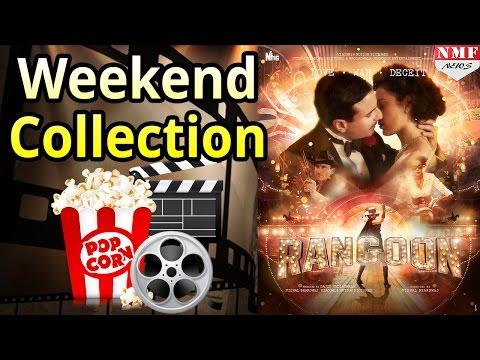 Weekend Collection Of 'Rangoon' | Shahid, Kangana, Saif