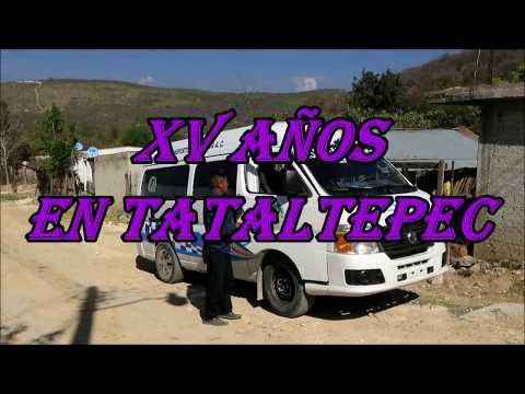BANDA ALMA DE MI TIERRA EN LOS XV AÑOS DE ANA, EN TATALTEPEC, OAXACA. (VÍDEO OFICIAL COMPLETO)