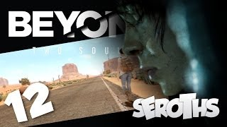 Beyond Two Souls : LE SECRET DES NAVAJO ! - Let's Play #12