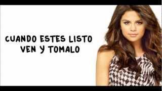 Come and get it - Selena Gomez (Subtitulada al español) (Sin modificación de audio)