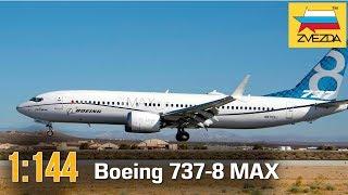 Boeing 737-8 MAX :: 1/144 :: Zvezda :: Розпакування та огляд
