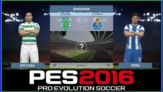 PES 2016 - Sporting Club VS FC Porto - GAMEPLAY- 1080p